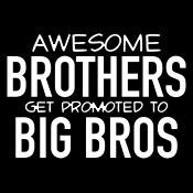 Awesome Brothers Get Promoted To Big Bros