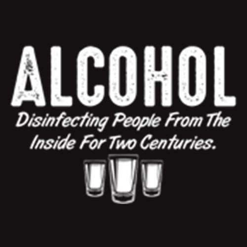 Alcohol Disinfecting People From The Inside For Centuries