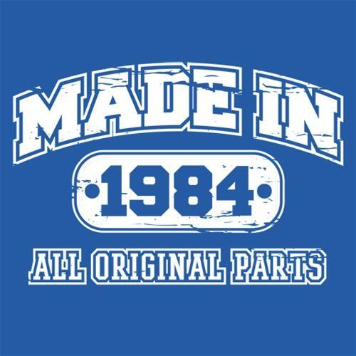 Made in 1984 All Original Parts - Roadkill T Shirts
