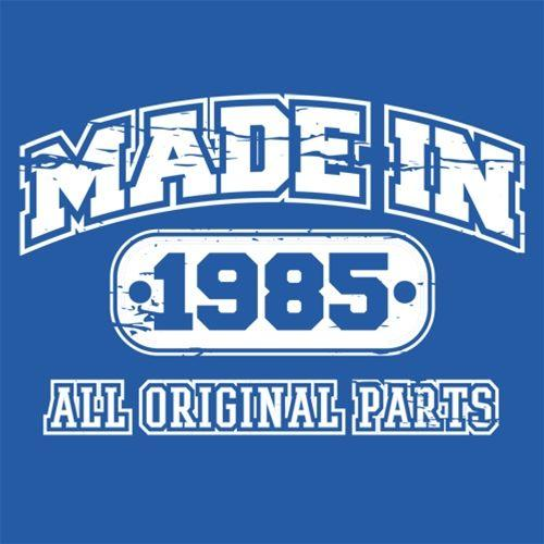 Made in 1985 All Original Parts