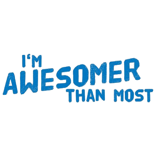 I'm Awesomer Than Most