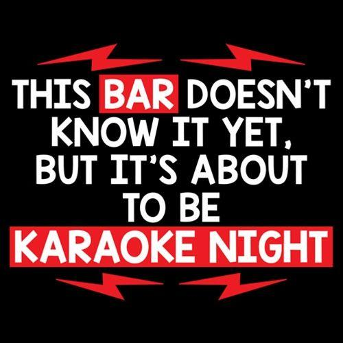 Bar Doesn't Know It, But It's About To Be Karaoke Night