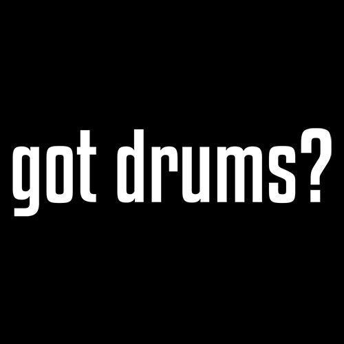 Got Drums