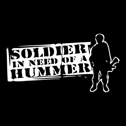 Soldier In Need Of A Hummer - Roadkill T Shirts