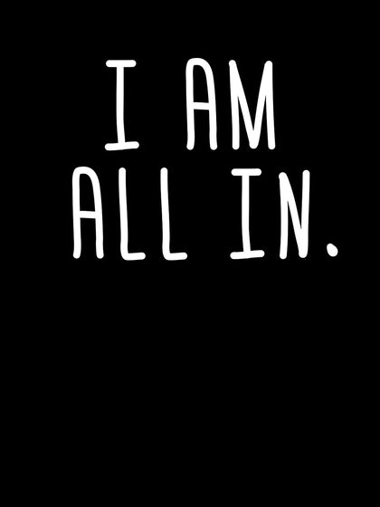 I am All In | Women's Slim Fit T-Shirt