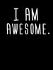 I am Awesome | Women's Slim Fit T-Shirt