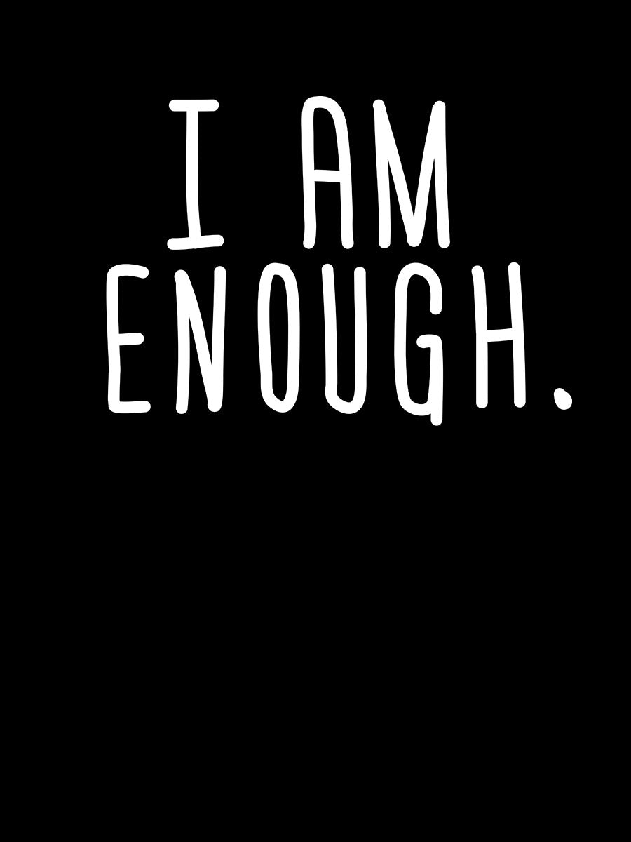 I am Enough | Women's Slim Fit T-Shirt