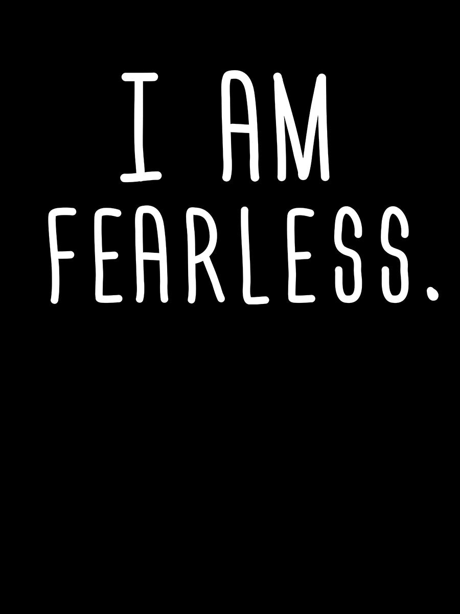 I am Fearless |  Unisex T-Shirt