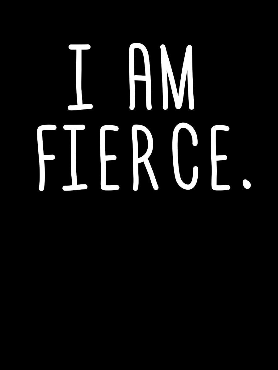 I am Fierce | Women's Slim Fit T-Shirt