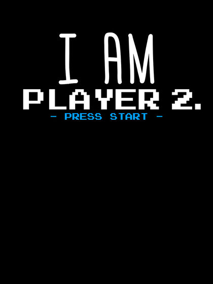 I am Player 2 Press Start |  Unisex Hoodie