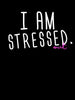 I am Stressed Out | Women's Slim Fit T-Shirt