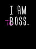 I am The Boss | Women's Slim Fit T-Shirt