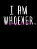 I am Whoever I Want To Be | Women's Slim Fit T-Shirt