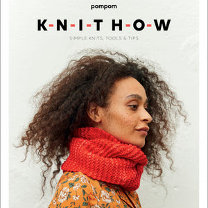 Knit How: A Beginner's Knitting Book