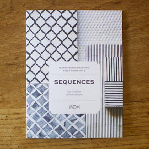 Modern Daily Knitting Field Guide No. 5 - Sequences