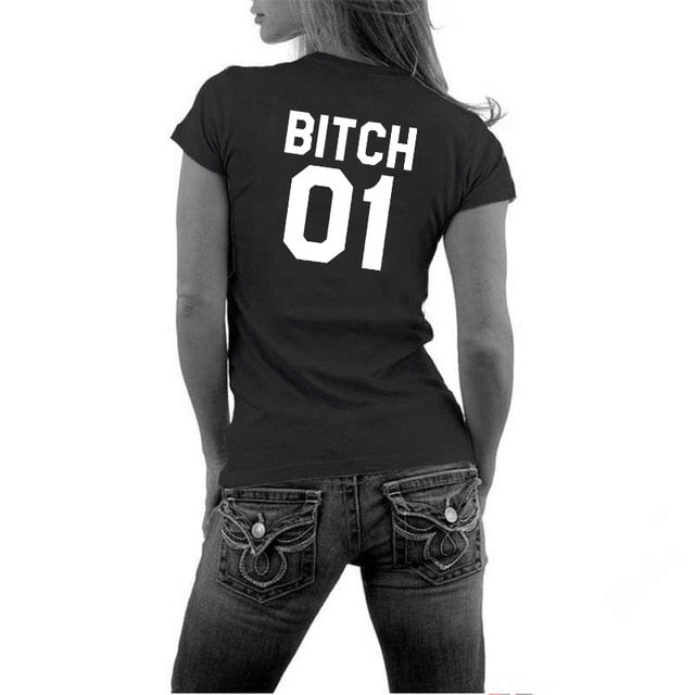 Bitch 1 Bitch 2 T Shirt
