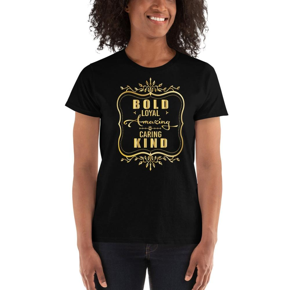 "Gold Lettered ""Bold, Loyal..."" Women's Shirt - pyerses-bookstore-and-clothing.myshopify.com"