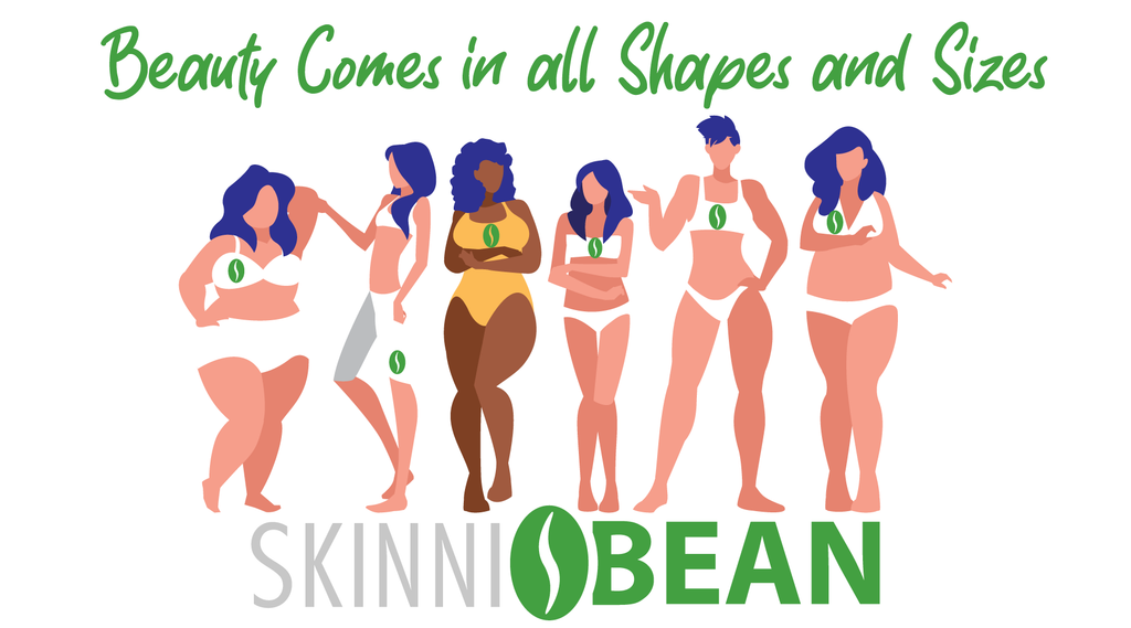 Skinni Bean - Beauty Comes in All Shapes and Sizes