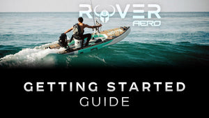 Rover Aero Inflatable Micro Skiff Motorized Paddle Board Getting Started Guide