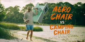 Aero Chairs vs. Camping Chairs
