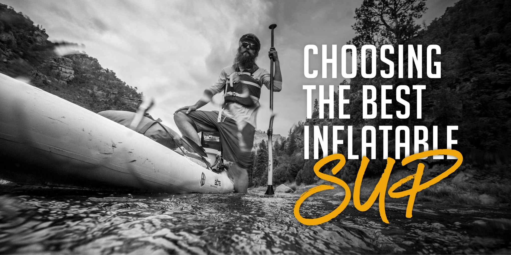 Choosing the Best Inflatable Paddle Board for You
