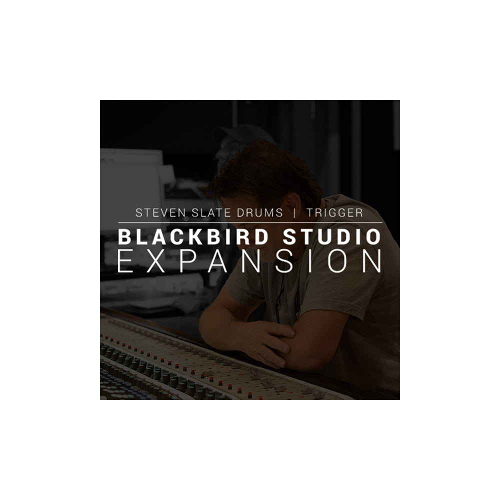 Steven Slate Drums - Blackbird Studio Expansion (Trigger 2)