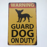 Dog warning Sign - Dog Guard On Duty  Metal Tin  Poster