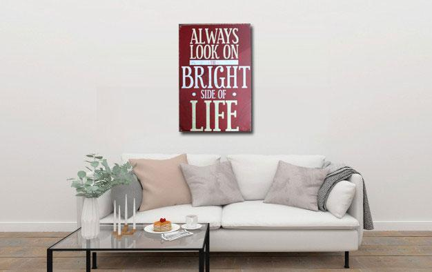 Always look on the bright side Tin poster