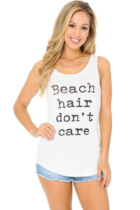 Tank Tops: Beach Hair Don't Care BCT020