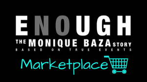 ENOUGH: The Monique Baza Story
