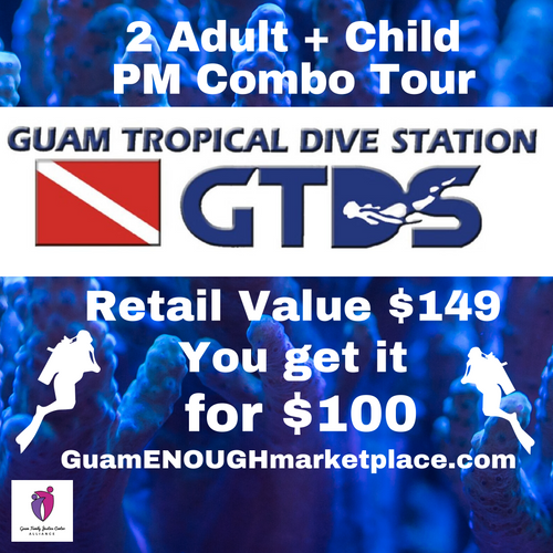 2 Adult + Child PM Combo Tour by Guam Tropical Dive Station~