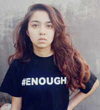 Load image into Gallery viewer, #ENOUGH Black T-Shirt