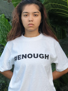 #ENOUGH White T-Shirt