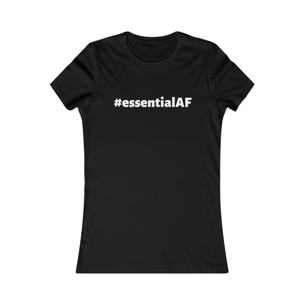 Women's #essentialAF Tshirt
