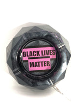 Load image into Gallery viewer, Black Lives Matter Light up Ashtray
