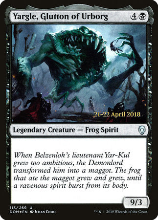 Yargle, Glutton of Urborg [Dominaria Promos] | Not Another Game Store