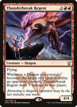 Thunderbreak Regent [Dragons of Tarkir Promos] | Not Another Game Store