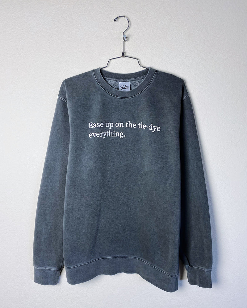 Ease Up Crewneck