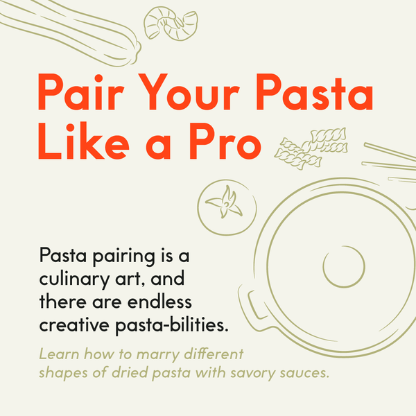 How to Pair Pasta & Sauce Like a Pro