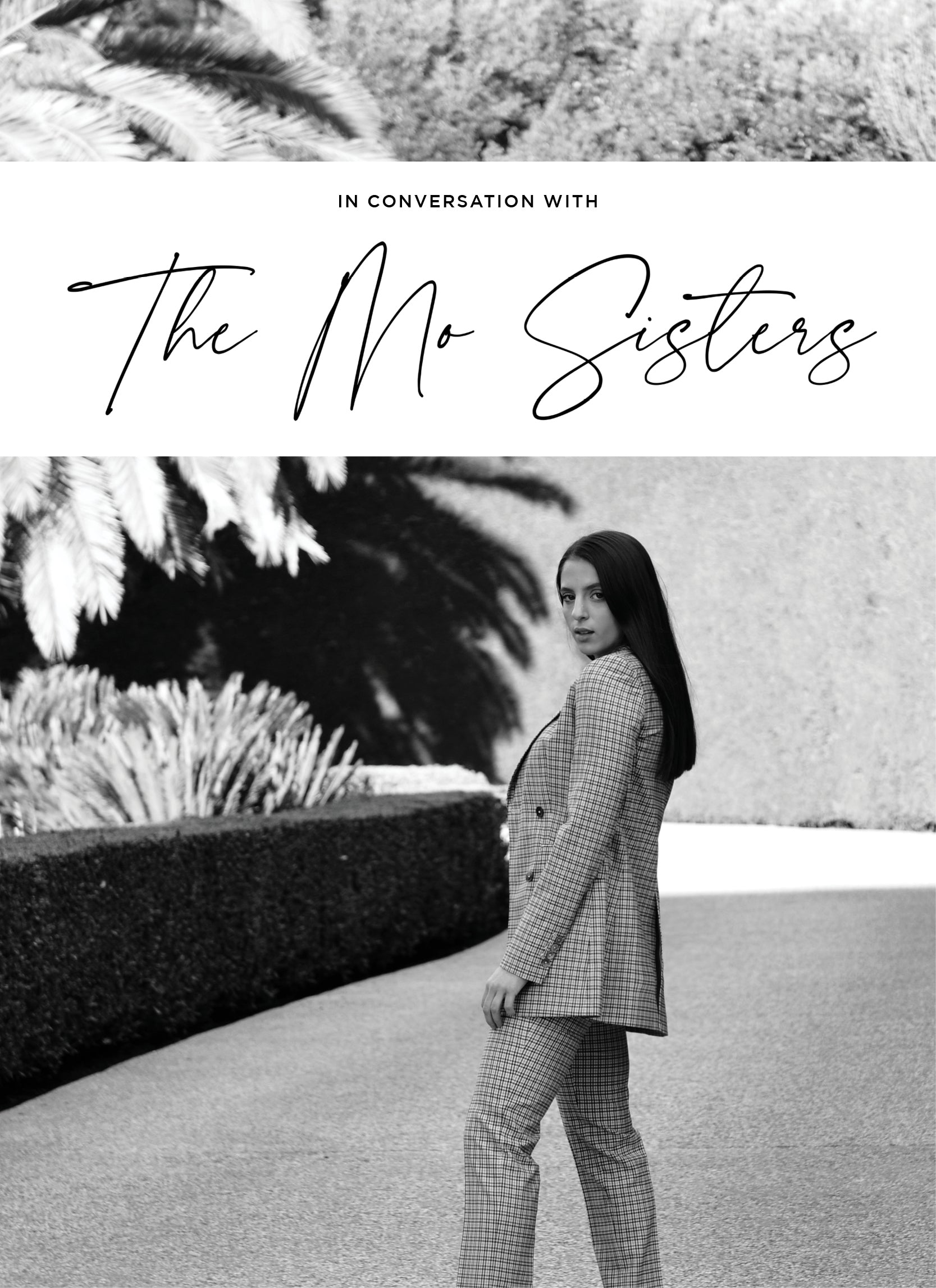 IN CONVERSATION WITH THE MO SISTERS