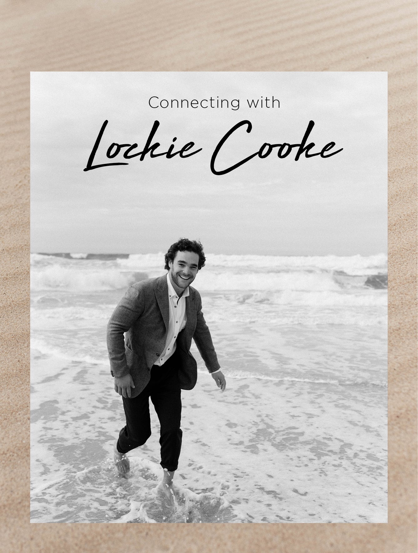 IN CONVERSATION WITH LOCKIE COOKE