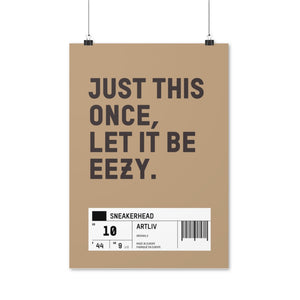 Yeezy Easy - Artliv Shop