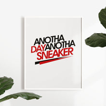 Laden Sie das Bild in den Galerie-Viewer, Another Day Another Sneaker - Artliv Shop