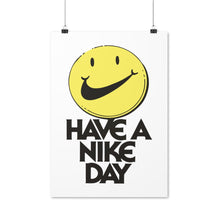 Laden Sie das Bild in den Galerie-Viewer, Have A Nike Day - Artliv Shop | Sneaker & Streetwear Posters