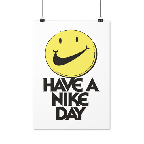 Have A Nike Day - Artliv Shop