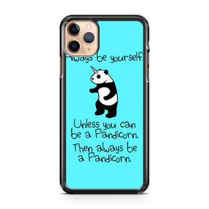 Always Be Yourself Unless You Can Be A Pandicorn 2 iPhone 11 Pro Max Case Cover | CaseSupplyUSA