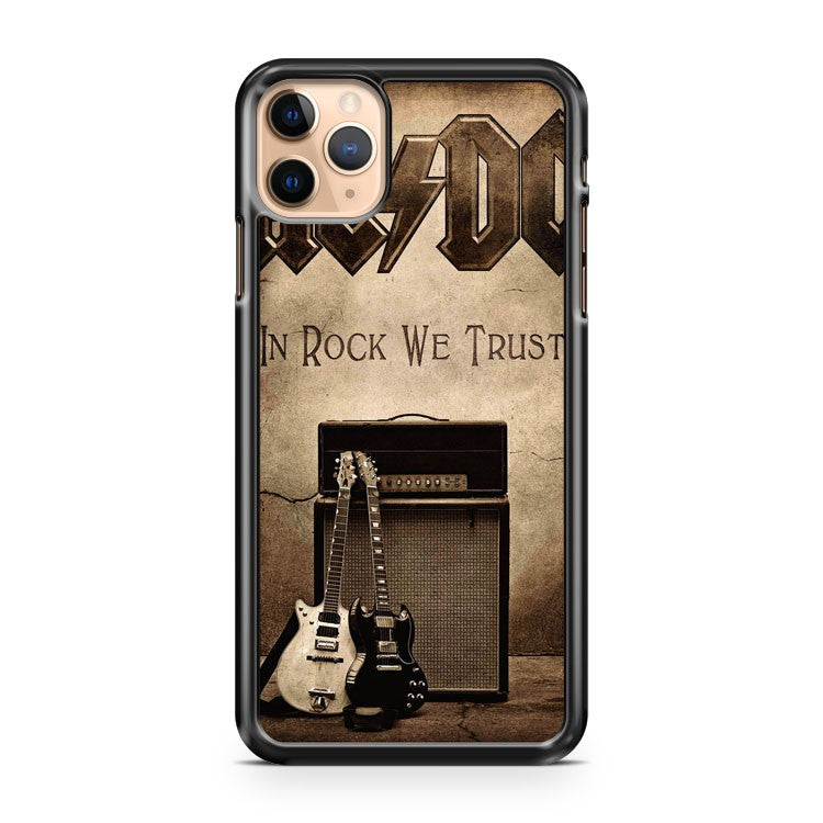 AC DC In Rock We Trust iPhone 11 Pro Max Case Cover | CaseSupplyUSA