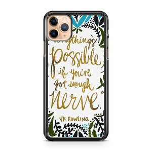 anythings possible iPhone 11 Pro Max Case Cover | CaseSupplyUSA