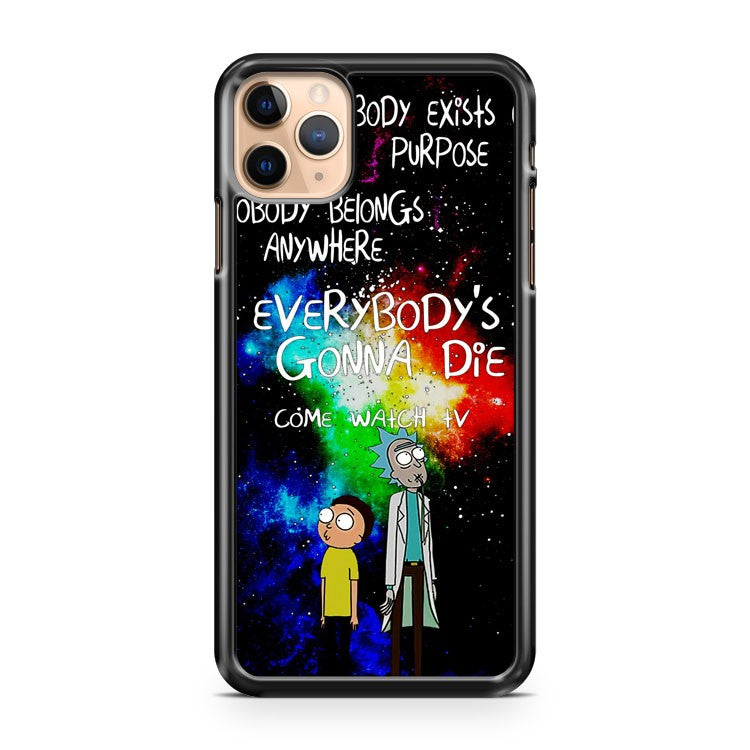 Rick and Morty Galaxy Quote 2 iPhone 11 Pro Max Case Cover
