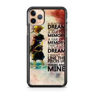 A scattered dream that s like a far off memory Kingdom Hearts iPhone 11 Pro Max Case Cover | CaseSupplyUSA